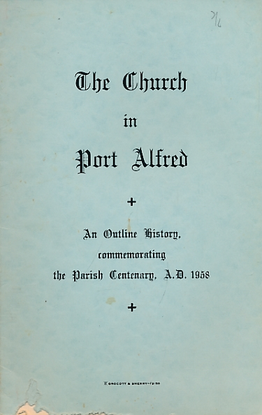 CORRY, W P [ED.] - The Church in Port Alfred