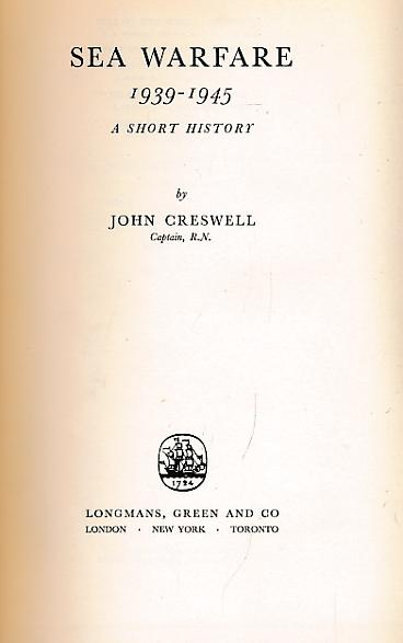 CRESSWELL, JOHN - Sea Warfare 1939-1945. A Short History