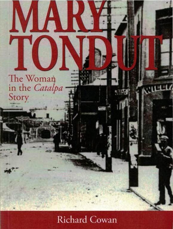 COWAN, RICHARD - Mary Tondut. The Woman in the Catalpa Story. Signed Copy