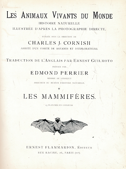 CORNISH, CHARLES J - Les Animaux Vivants Du Monde. Volume I