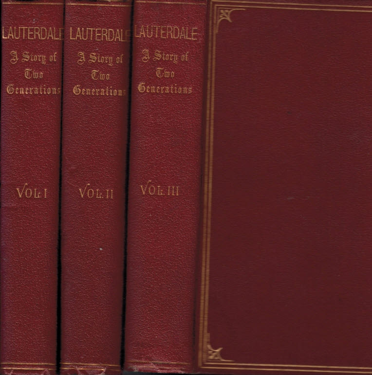 [FOGERTY, J] - Lauterdale: A Story of Two Generations. 3 Volume Set
