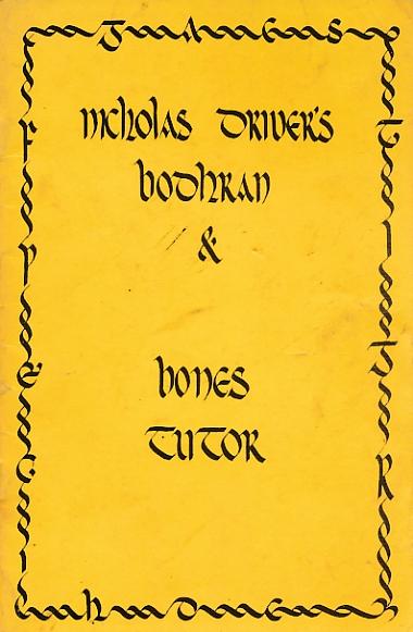 DRIVER, NICHOLAS - Nicholas Driver's Bodhran & Bones Tutor