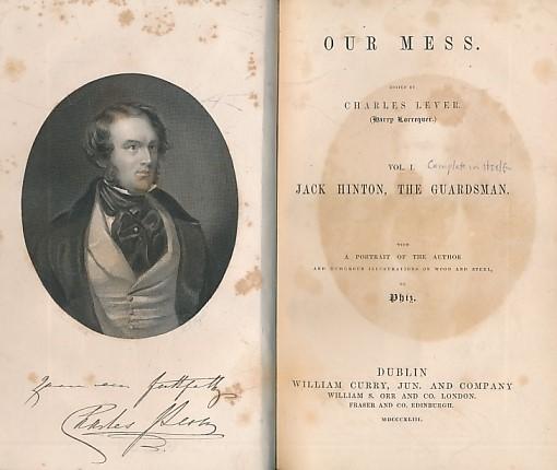 LEVINE, CHARLES [ED.]; PHIZ [ILLUS.] - Our Mess. Vol. I: Jack Hinton, the Guardsman
