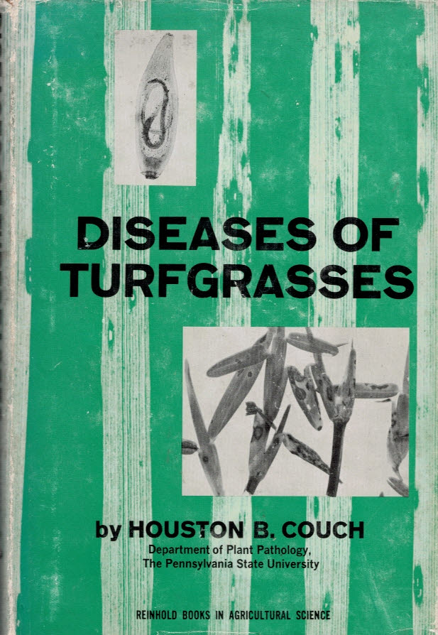 COUCH, HOUSTON B - Diseases of Turf Grasses