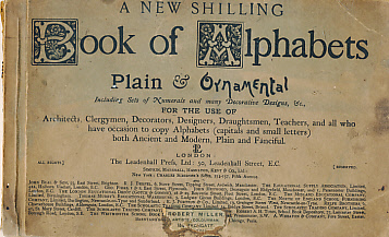EDITOR - A New Shilling Book of Alphabets. Plain and Ornamental