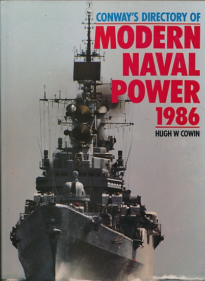 COWIN, HUGH W - Conway's Directory of Modern Naval Power 1986