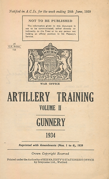 ARMY COUNCIL - Artillery Training Volume II. Gunnery