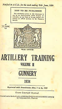 ARMY COUNCIL - Artillery Training Volume II. Gunnery