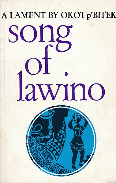 song of lawino poem by okot pbitek Song of lawino by okot p'bitek centers on the main narrator lawino's plea towards her husband, ocol, who shuns his old acholi background for.