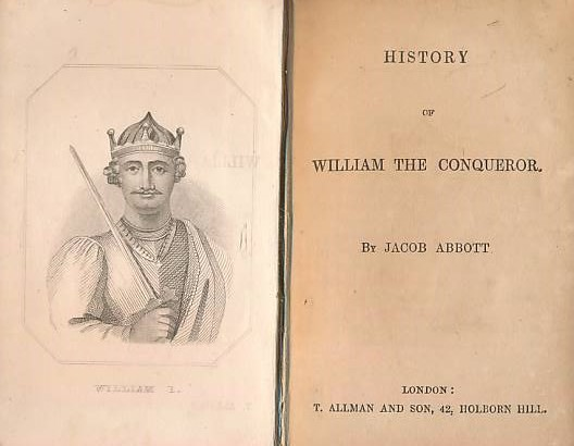 ABBOTT, JACOB - William the Conqueror, History of. Abbott's Histories