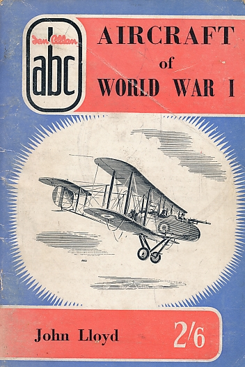 LLOYD, JOHN - Aircraft of World War I. ABC