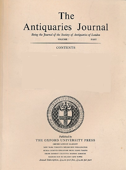 EDITOR - The Antiquaries Journal. Volume LXV. Parts I, and II. 1985