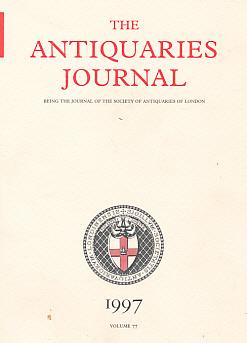 EDITOR - The Antiquaries Journal. Volume 77. 1998