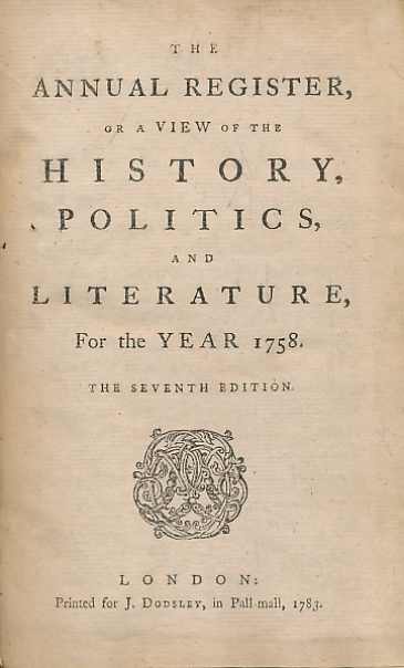 [BURKE, EDMUND] - The Annual Register, or a View of the History, Politics, and Literature for the Year 1758