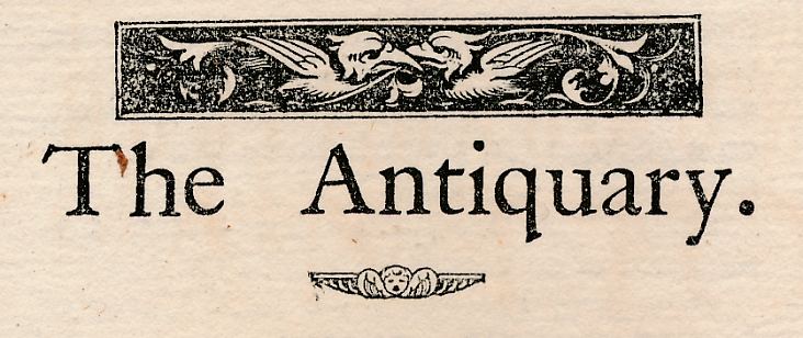 EDITOR - The Antiquary: A Magazine Devoted to the Study of the Past. Volume XXVIII. July-December 1893