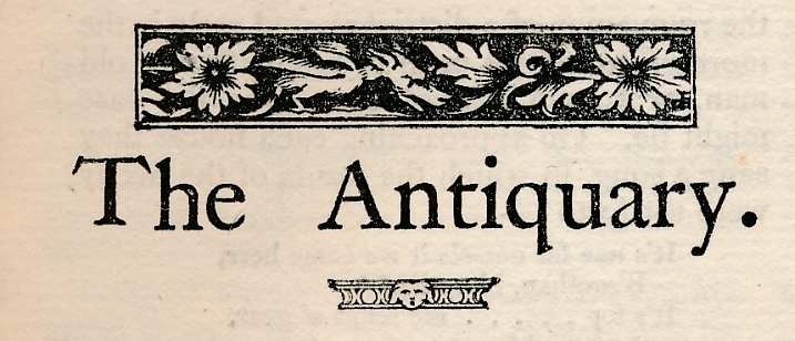 EDITOR - The Antiquary: A Magazine Devoted to the Study of the Past. Volume XXXV. January-December 1901