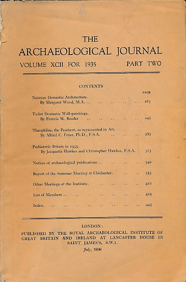 EDITOR - The Archaeological Journal. Volume XCII for 1935. Part Two