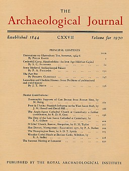 EDITOR - The Archaeological Journal. Volume 127 for the Year 1970