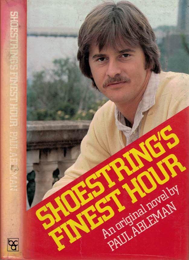 ABLEMAN, PAUL - Shoestring's Finest Hour