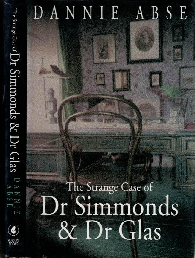 ABSE, DANNIE - The Strange Case of Dr Simmonds & Dr Glas