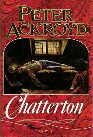 ACKROYD, PETER - Chatterton