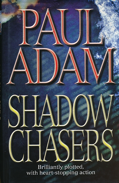 ADAM, PAUL - Shadow Chasers