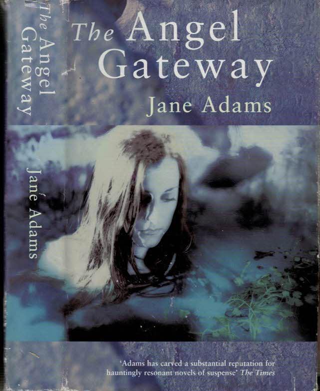 ADAMS, JANE - The Angel Gateway