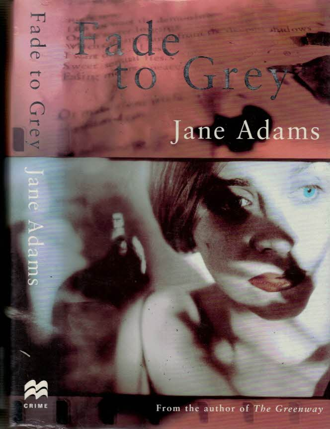 ADAMS, JANE - Fade to Grey