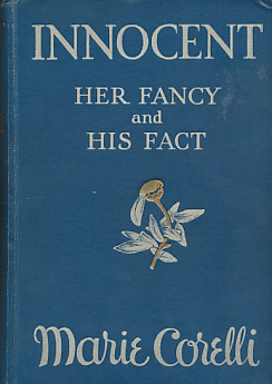 CORELLI, MARIE - Innocent. Her Fancy and His Fact
