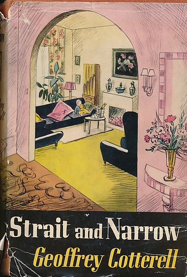 COTTERELL, GEOFFREY - Straight and Narrow