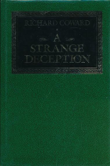 COWARD, RICHARD - A Strange Deception. Signed Copy