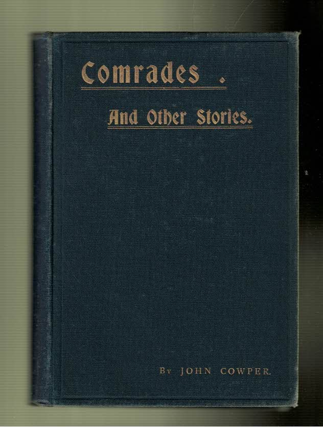 COWPER, JOHN - Comrades and Other Stories