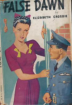 CROSBIE, ELIZABETH - False Dawn