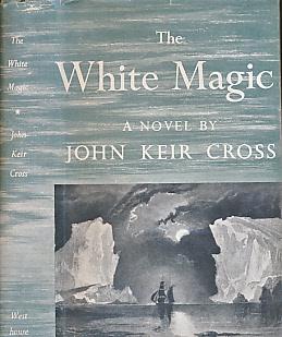 CROSS, JOHN KEIR - The White Magic