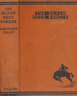 CULLEY, CHRISTOPHER - The Silver Rock Ranger