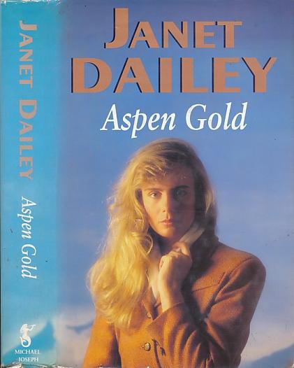 DAILEY, JANET - Aspen Gold