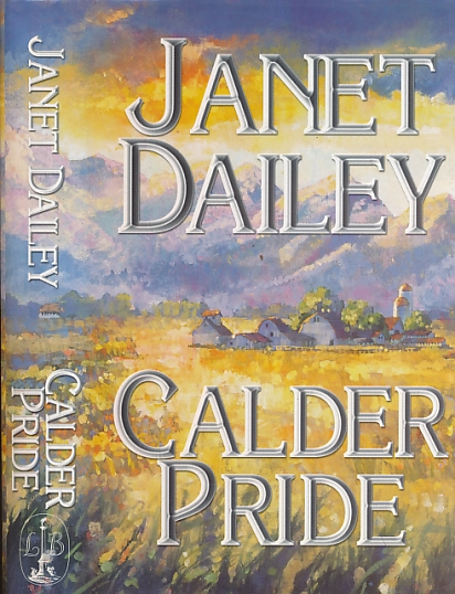 DAILEY, JANET - Calder Pride