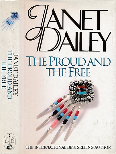 DAILEY, JANET - The Proud and the Free