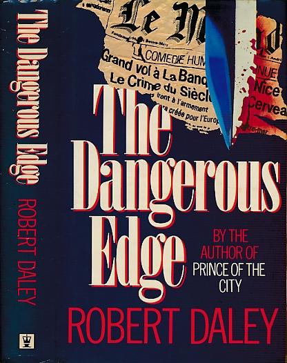 DALEY, ROBERT - The Dangerous Edge