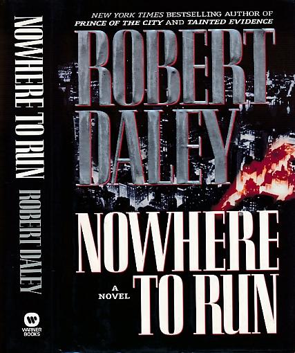 DALEY, ROBERT - Nowhere to Run