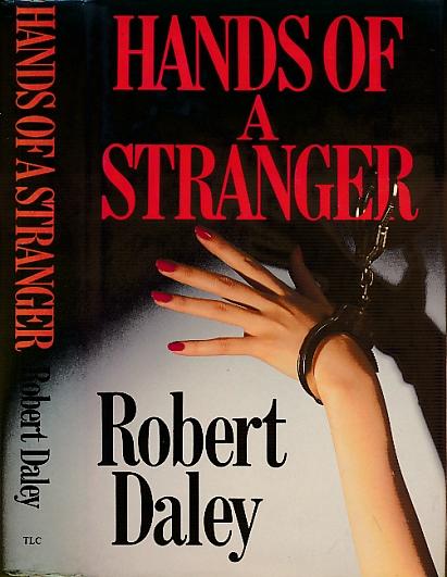 DALEY, ROBERT - Hands of a Stranger