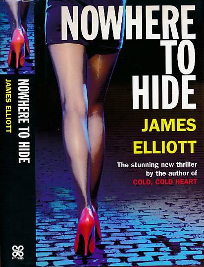 ELLIOTT, JAMES - Nowhere to Hide