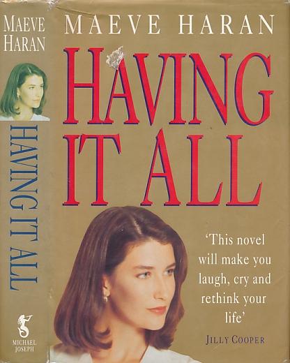 HARAN, MAEVE - Having It All