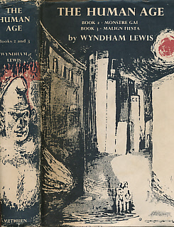 LEWIS, WYNDHAM; AYRTON, MICHAEL ][ILLUS.] - The Human Age. Book Two: Monstre Gai. Book Three: Malign Fiesta