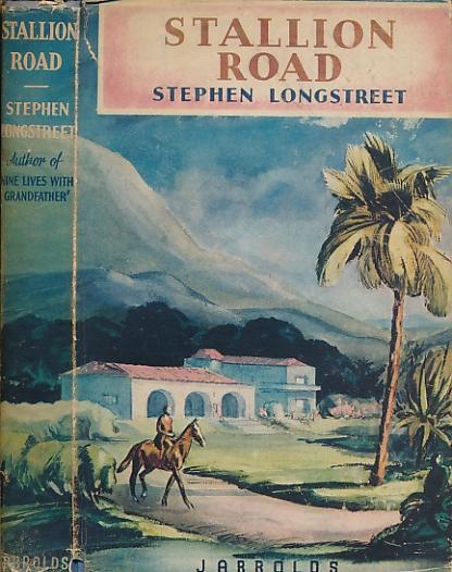 LONGSTREET, STEPHEN - Stallion Road