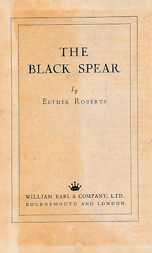 ROBERTS, ESTHER - The Black Spear