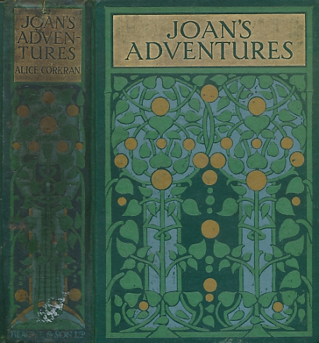 CORKRAN, ALICE - Joan's Adventures. At the North Pole and Elsewhere