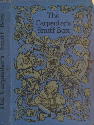 M. E. B - The Carpenter's Snuff-Box; or, Where There's a Will There's a Way