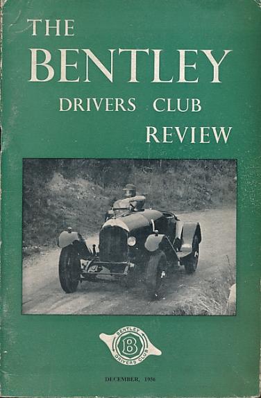 LESTER, J L [ED.] - The Bentley Drivers Club Review. No 43. December 1956