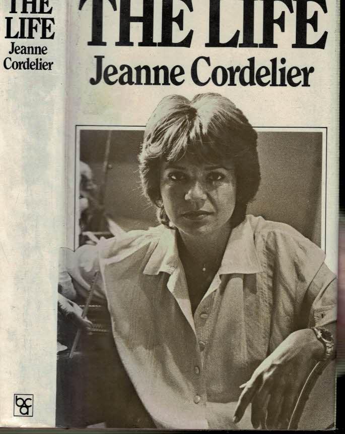 CORDELIER, JEANNE; LAROCHE, MARTINE - The Life